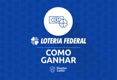 como ganhar na loteria federal