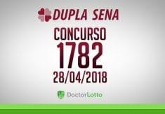 DUPLA SENA 1782   RESULTADO 28/04/2018