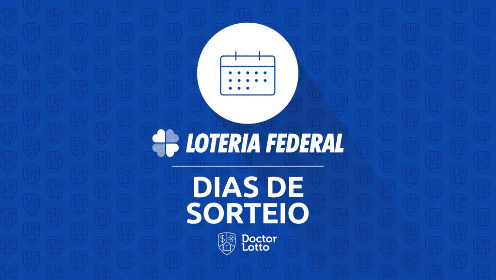 dias de sorteio loteria federal