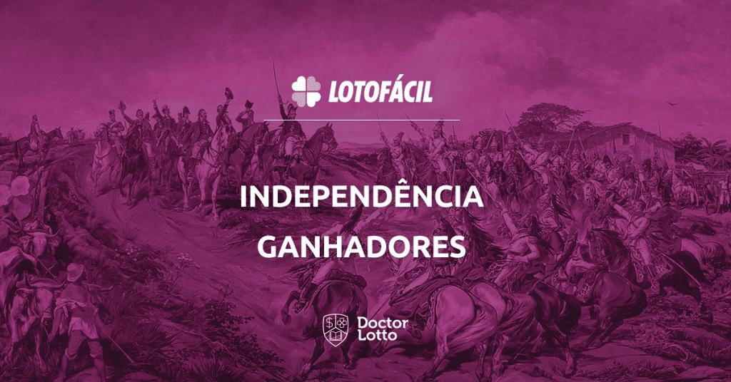 Ganhadores da Lotofácil da Independência