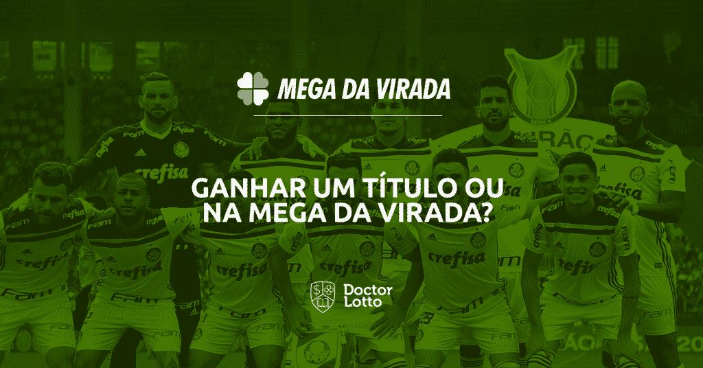 mega da virada 2018 titulo campeonato brasileiro