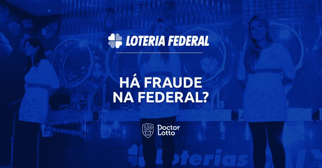 fraude na loteria federal