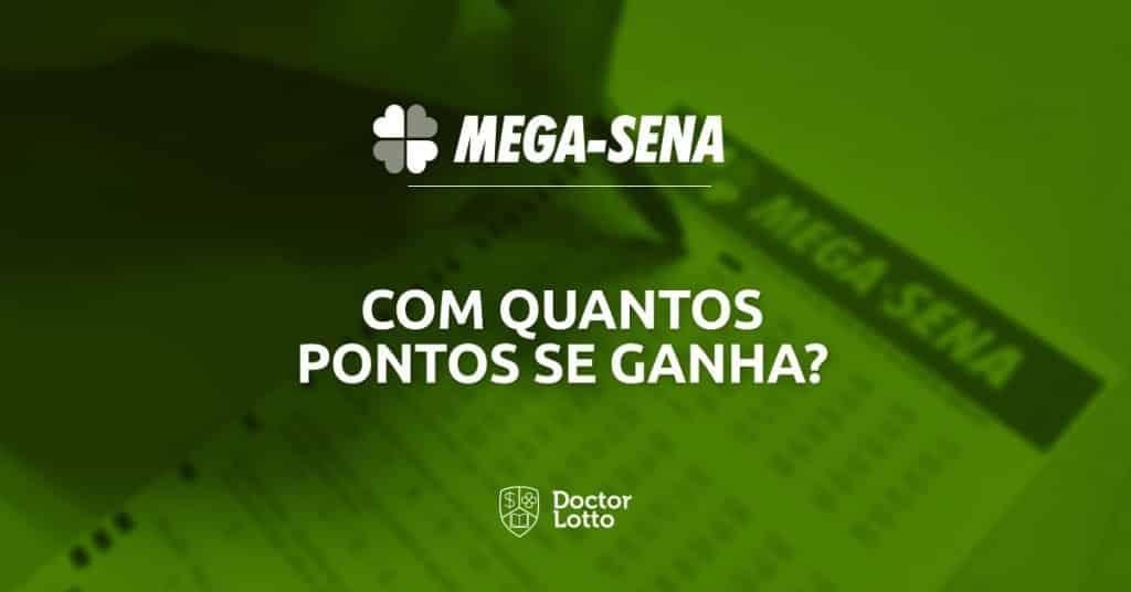Com quantos pontos se ganha na Mega-Sena