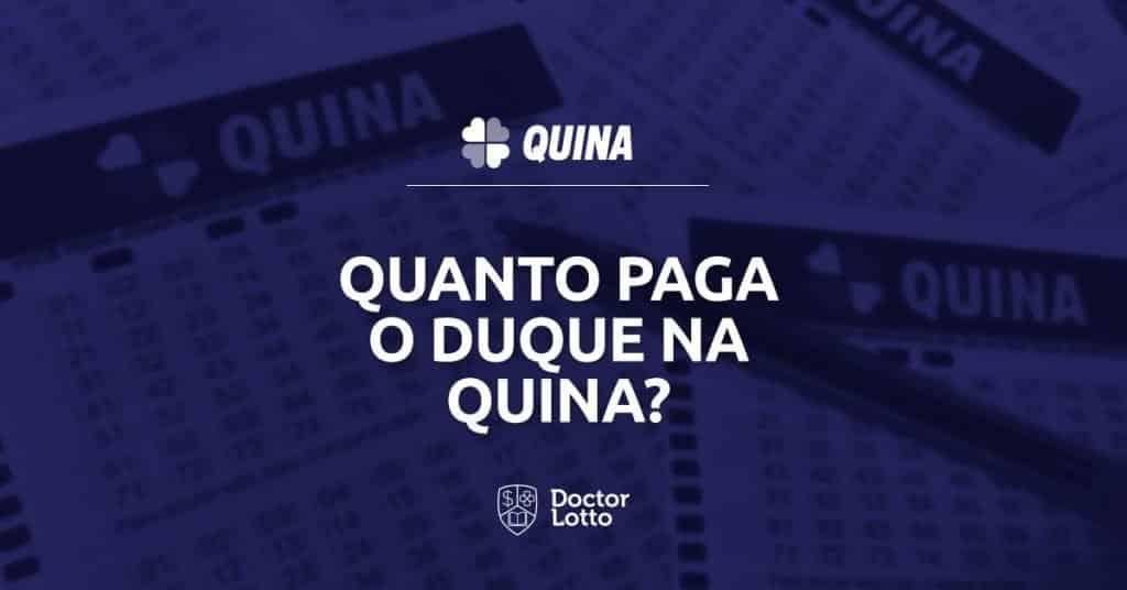 se acertar 2 numeros na quina ganha alguma coisa - Duque da Quina