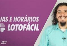 DIAS E HORÁRIOS DE SORTEIO DA LOTOFÁCIL