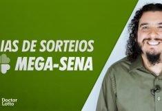 DIAS E HORÁRIOS DE SORTEIO DA MEGA-SENA