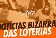 noticias bizarras de loterias pelo mundo