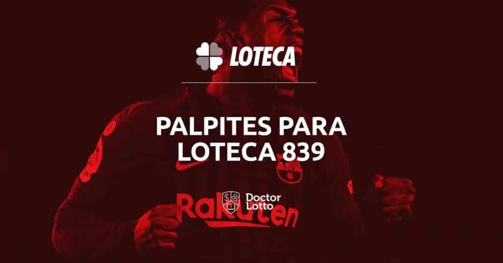palpites loteca 839