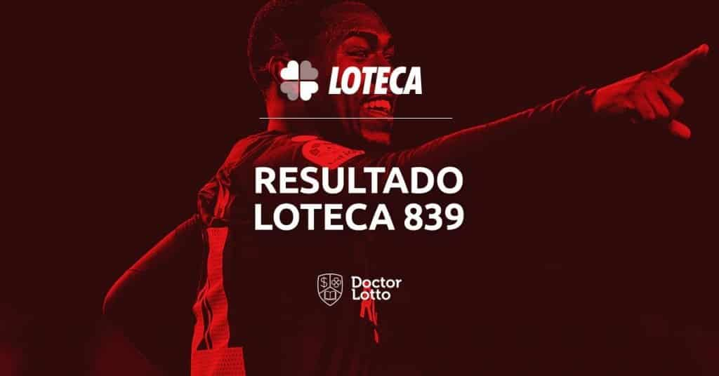 resultado loteca 839