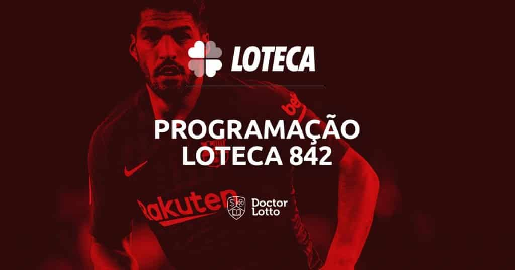 programacao loteca 842