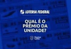 Quanto paga a unidade na Loteria Federal