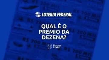 acertei a dezena da Loteria Federal. quanto ganho