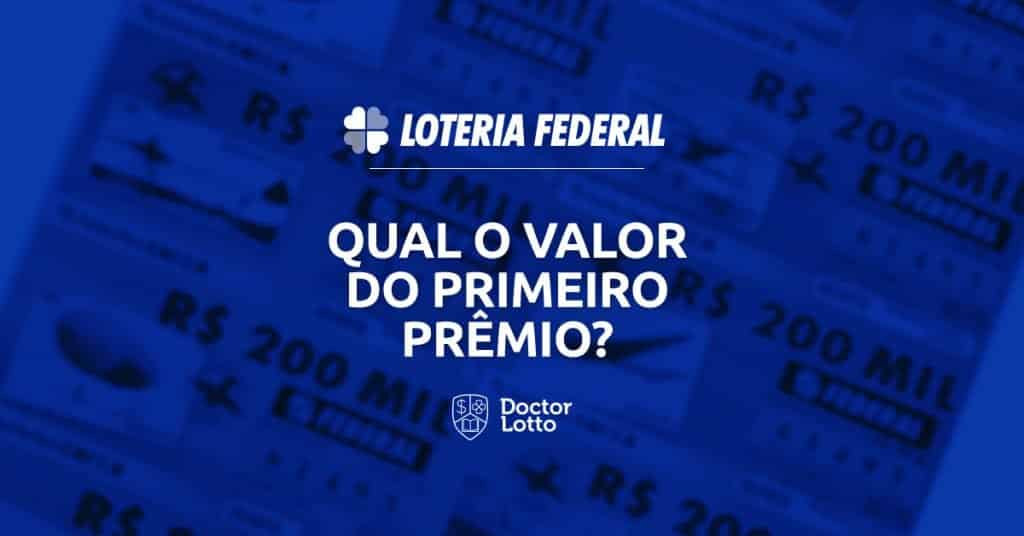 primeiro prêmio da Loteria Federal