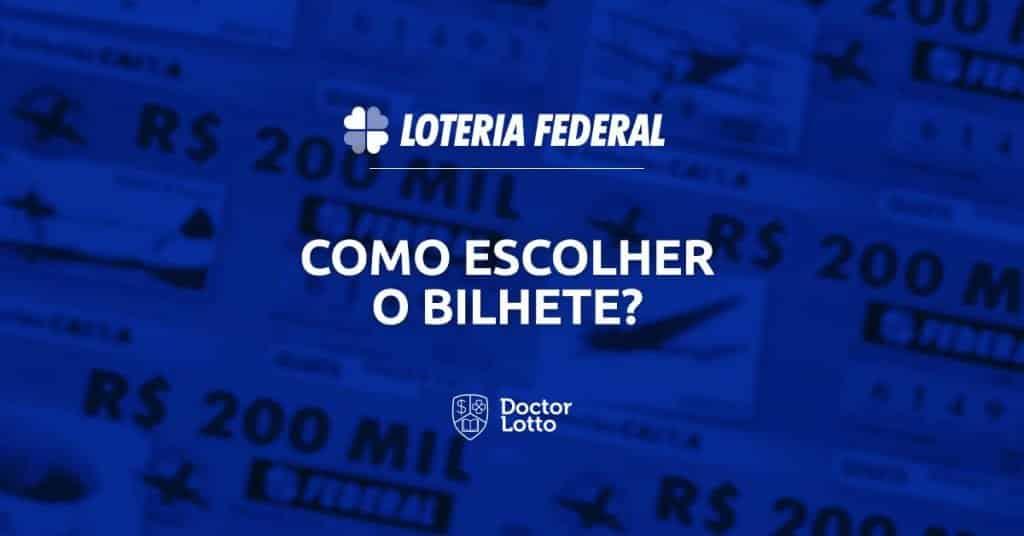 como escolher bilhete da loteria federal