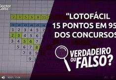 Lotofácil 15 pontos em 95% dos concursos. Verdadeiro ou Falso?