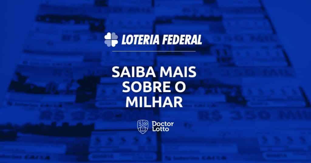 milhar da loteria federal
