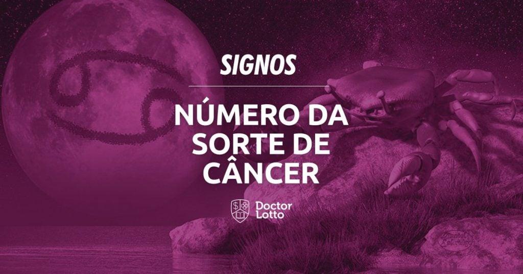número da sorte câncer