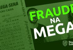 fraude mega-sena 2150