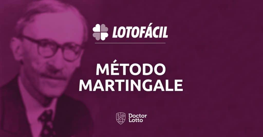 método martingale lotofácil