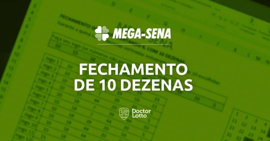 fechamento da Mega-Sena com 10 dezenas