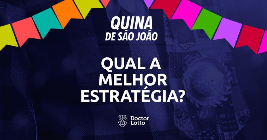5dabd87fd3a8e Quina de São João 2019: veja a melhor estratégia para jogar nesta ...
