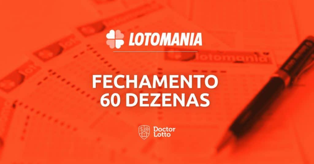 fechamento da Lotomania com 60 dezenas