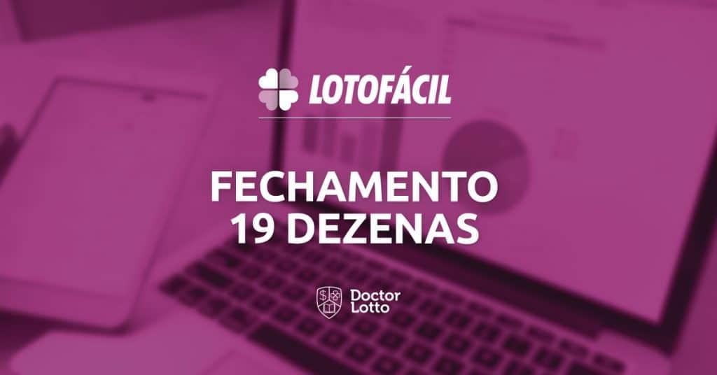 fechamento lotofácil 19 dezenas