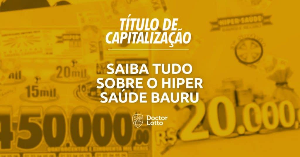 hiper saúde bauru titulo de capitalizacao