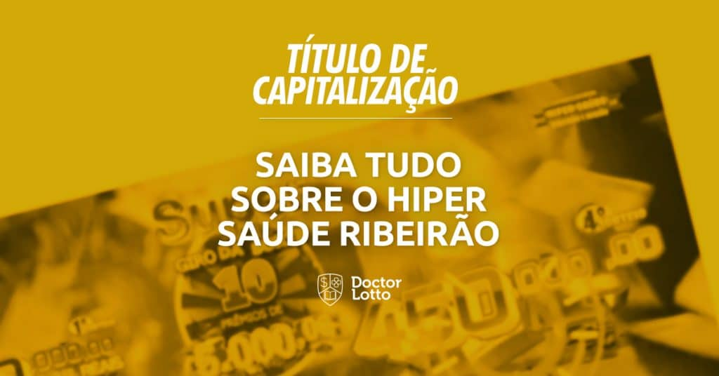 hiper saúde ribeirão titulo de capitalizacao