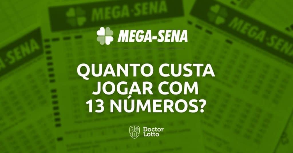 quanto custa jogar 13 números na mega-sena