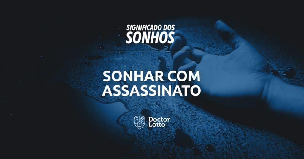 sonhar com assassinato