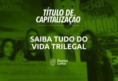 titulo de capitalizacao vida trilegal