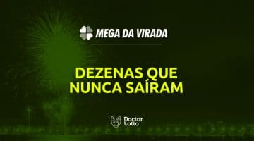dezenas que nunca saíram Mega da Virada