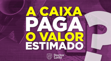https://br.doctorlotto.com/wp-content/uploads/2020/02/a-caixa-paga-o-valor-estimado-360x200.png