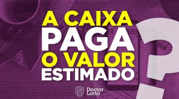 https://br.doctorlotto.com/wp-content/uploads/2020/02/a-caixa-paga-o-valor-estimado-360x200.png