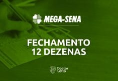 fechamento mega-sena 12 dezenas