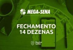 fechamento mega-sena 14 dezenas