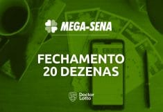 fechamento mega-sena 20 dezenas