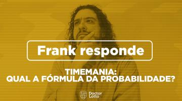 https://br.doctorlotto.com/wp-content/uploads/2020/03/frank-responde-formula-da-probabilidade-timemania-360x200.png
