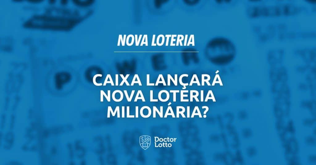 nova loteria da caixa