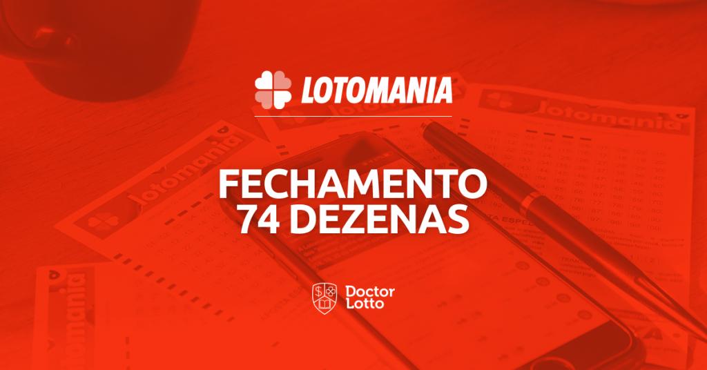fechamento lotomania 74 dezenas