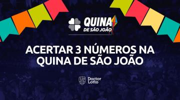 acertar-3-numeros-na-quina-de-sao-joao