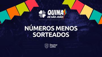 números menos sorteados da Quina de São João 2020