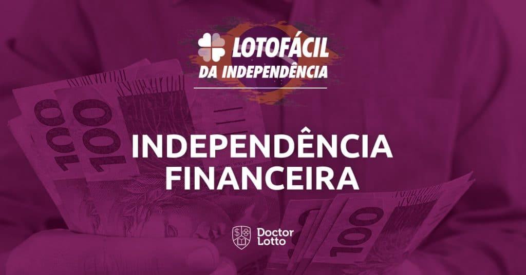 Independencia-Financeira-lotofacil-independencia