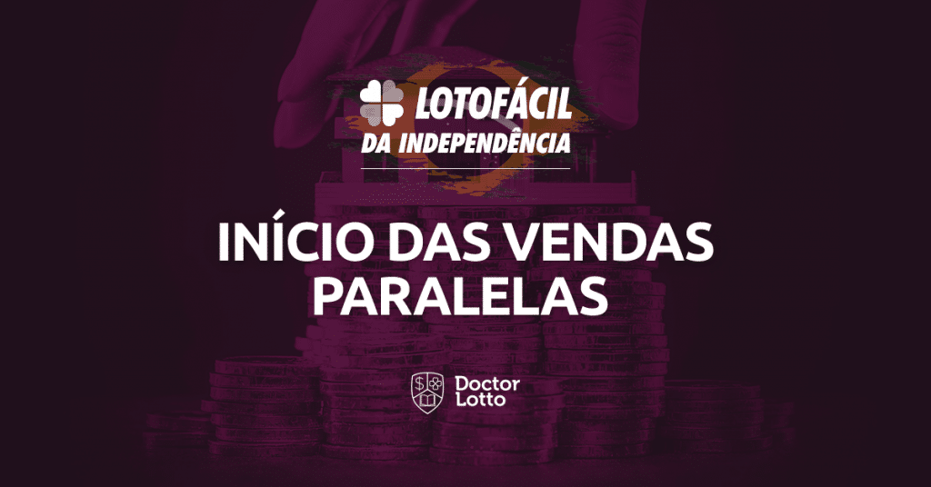 inicio-das-vendas-paralelas-lotofácil-da-independência