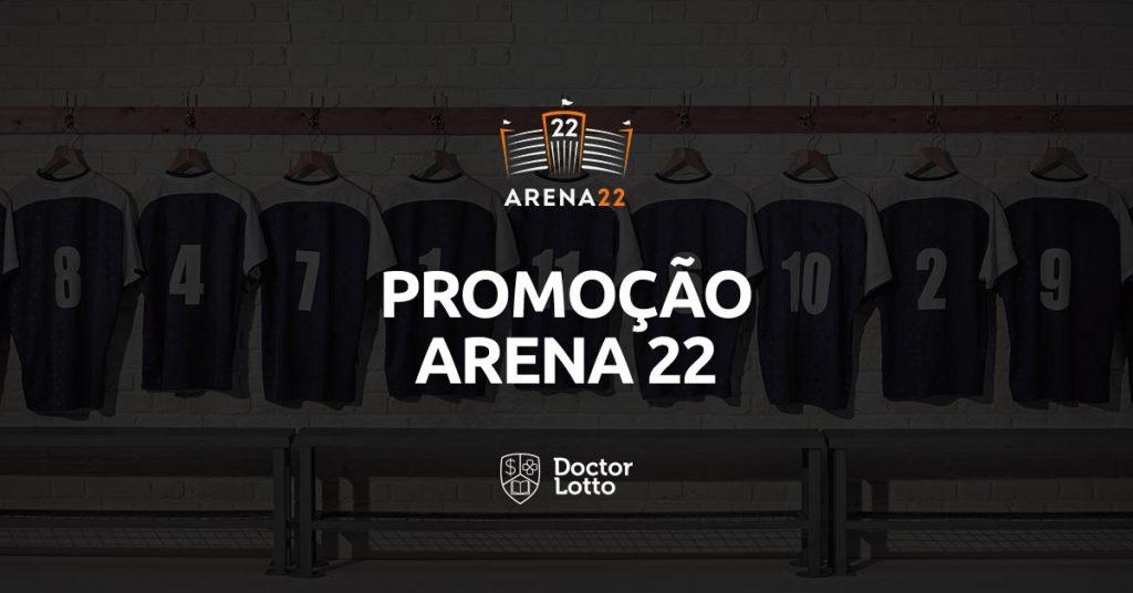 promoção arena 22