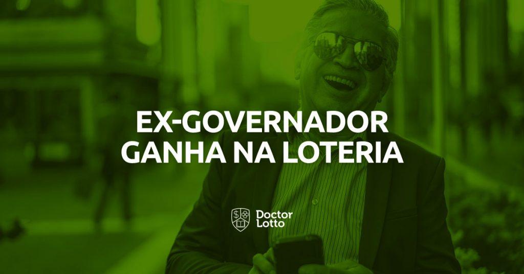 ex-governador-ganha-na-loteria