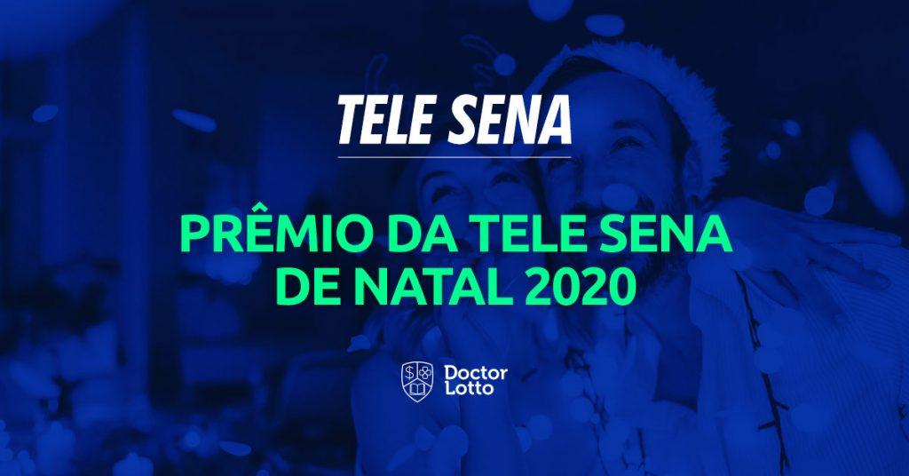Prêmio Tele Sena de Natal 2020