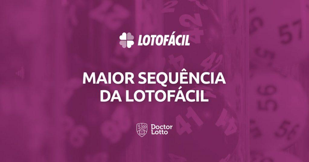 maior sequência da Lotofacil