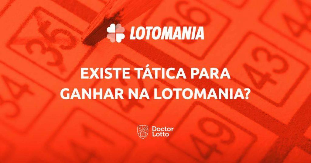tática para ganhar na lotomania